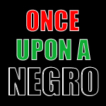 Once Upon A Negro Logo